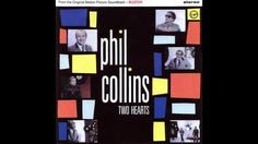 Phil Collins - Two Hearts (HQ)