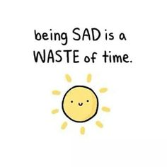 Spend your time wisely, be happy!
