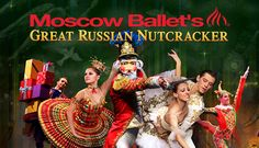 Moscow Ballet's Great Russian Nutcracker - Read about this all-time favorite holiday show with their upcoming tour in various locations.  See how you can get discounted tickets!