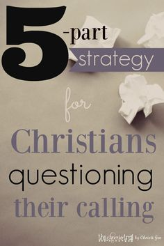"""The enemy uses our passion for being in God's will against us.  He hisses, """"Who do you think you are? Did God really call you here? If this is where you're supposed to be, why is it so hard?"""" Dear Christian, stand your ground, hold onto that shield of faith, and resist questions. This 5-part strategy will help you remain strong in your calling."""
