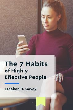"Read or listen to the key insights of ""7 Habits of Highly Effective People"" by Stephen R. Covey in just 15 minutes with the Blinkist app."
