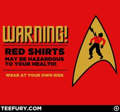 star trek funnies | ... today only on TeeFury , one of the best-known jokes from Star Trek