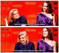 Carrie Fisher's advice to Daisy Ridley   funny pictures