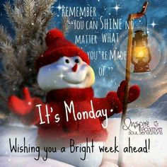 Bright Week Monday Quote Good Morning Winter, Good Morning Christmas, Happy Monday Morning, Monday Morning Quotes, Happy Week, Happy Monday Quotes, Quotes Friday, Monday Wishes, Monday Greetings