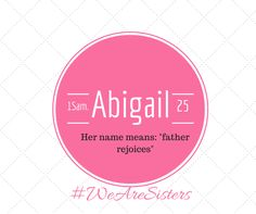 Women of the Bible A to Z Bible Study Abigail was the wise wife of a foolish rancher named Nabal, who lived around 1000B.C. When Nabal insulted David, Abigail hurried to head off David's planned attack on the rancher's homestead.  Abigail's story is featured in 1 Samuel 25. We are told in 2 Samuel 3:3 that she bore David a son named Chileab. She is also mentioned in 1 Chronicles 3:1. What can you learn and apply from Abigail's story?