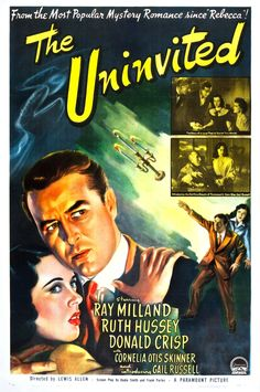 "[FILM] ""The Uninvited"", 1944 / Director: Lewis Allen / Writers: Dodie Smith (screenplay), Frank Partos (screenplay) / Stars: Ray Milland, Ruth Hussey, Donald Crisp Horror Movie Posters, Classic Movie Posters, Classic Horror Movies, Classic Films, Horror Films, Cinema Posters, Ghost Movies, Scary Movies, Diesel Punk"