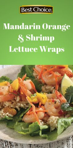 These lettuce wraps are full of flavor and easy to make. They're nutritious and wonderful for lunch or dinner. | Best Choice Brand  #recipe #healthy #shrimp