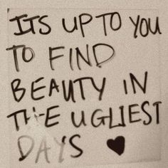 It's up to you to find beauty in the ugliest days #quotes Marilyn Monroe