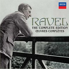 From 47.99 Ravel: The Complete Edition / Œoeuvres Complètes