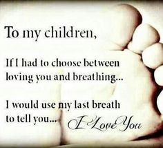 98 Best My Love For My Children Images Sons Thinking About You