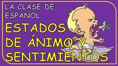 Moods and feelings in Spanish  / Estados de ánimo y sentimientos