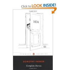 Complete Stories: Dorothy Parker, Colleen Bresse, Regina Barreca: 9780142437216: Amazon.com: Books