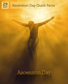 May 29 - Ascension Day