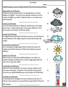 Reading comprehension with weather expressions is the focus of this product. Please enjoy this freebie as a thank you for continued support of my store!A special thanks to Krista Wallden of Creative Clips for providing the great clip art for this product. French Language Lessons, French Language Learning, French Lessons, Teaching French Immersion, Weather Worksheets, French Teaching Resources, French Worksheets, French For Beginners, French Education