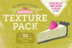 Tasty Texture Pack by Lisa Glanz on Creative Market