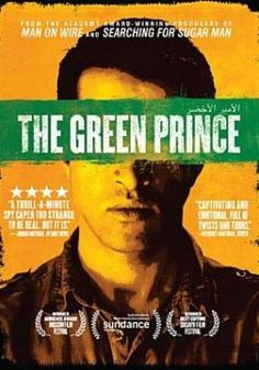 Green Prince by Music Box Films, Nadav Schirman, Mosab Hassan Yousef