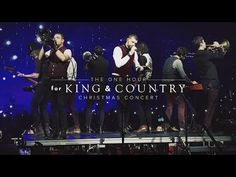 for King & Country Christmas Concert - YouTube