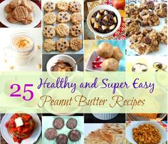 Healthy and Easy Peanut Butter Recipes