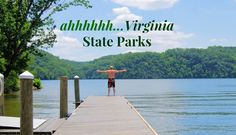 Shellie's Great Virginia State Parks Bucket List This blogger shares a personalized list of incredible things to experience within the Virginia State Park system and invites you to live like a tourist!  http://www.virginiaoutdoors.com/article/more/5467