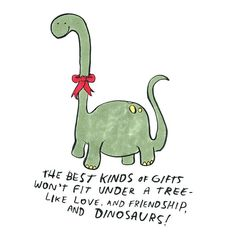 Illustrator Dallas Clayton truly understands. The holidays are the best time for friendship, love, and dinosaurs. #squadgoals