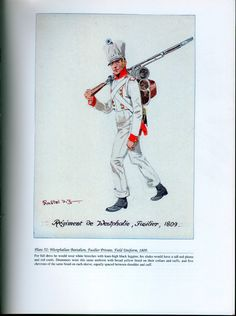 Foreign Troops: Plate 52: Westphalian Battalion, Fusilier Private, Field Uniform, 1809.