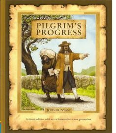 Pilgrims Progress by John Bunyan - 100 books for children - children story.jpg