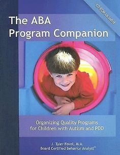 The ABA Program Companion : Organizing Quality Programs for Children with Autis… 966526678 | eBay
