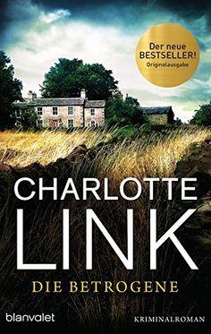 Die Betrogene: Kriminalroman von Charlotte Link http://www.amazon.de/dp/3734100852/ref=cm_sw_r_pi_dp_Yivexb1QFCQGZ