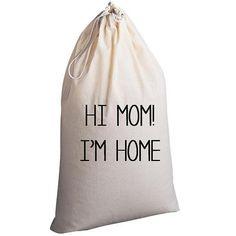 Laundry Bag Hi Mom I'm Home by badbatdesigns on Etsy