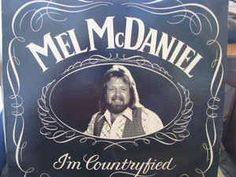 Mel McDaniel - I'm Countryfied: buy LP, Album at Discogs