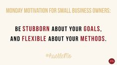 STRICT GOALS, FLEXIBLE METHODS. Need some Monday motivation before your local business opens up shop for the week? This is for our fellow goaldiggers who are ready to shift their perspective on Mondays and adopt a #millionairemindset for the week. #hustleMo x JMo Digital Marketing Solutions | entrepreneur quotes, entrepreneur inspiration, boss lady quotes, boss lady inspiration, inspirational quotes, monday motivation quotes, small business quotes, small business motivation