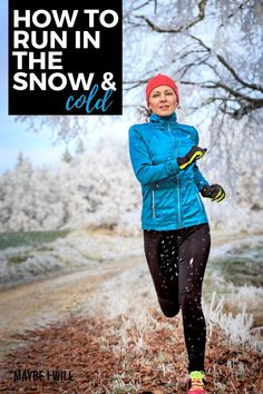 As temperatures drop it is important to learn how to run in the snow and cold properly so that you prevent injury and keep your body temperature stable.  #running #cold #runninginthecold #runninginthesnow #runningtips #trainertips #coldweather #staywarm