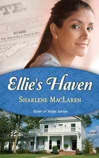 ELLIES HAVEN (RIVER OF HOPE V2), Sharlene MacLaren. Get it here through Faith in Store, Whitaker House's trusted partnered distributor.