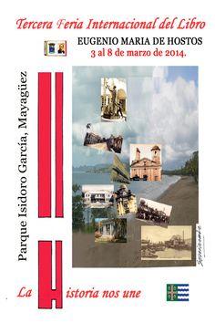 Tercera Feria Internacional del Libro, 3-8 marzo 2014 en Mayagüez, Puerto Rico.