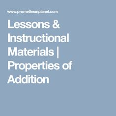Lessons & Instructional Materials | Properties of Addition