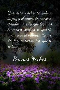 New Tutorial and Ideas Good Night Qoutes, Good Night Messages, Night Quotes, Love Messages, Good Night Greetings, Good Night Wishes, Serenity Prayer In Spanish, Claudia Lopez, Good Night Blessings