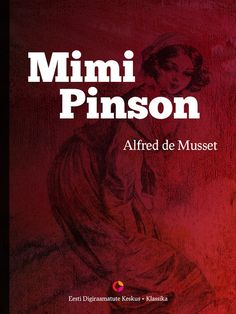 Mimi Pinson #детскиекниги, #любовныйроман, #юмор, #компьютеры, #приключения, #путешествия, #образование