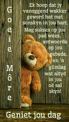 Cute Good Morning Quotes, Morning Inspirational Quotes, Good Morning Wishes, Eeyore Quotes, Evening Greetings, Afrikaanse Quotes, Weekday Quotes, Goeie Nag, Goeie More