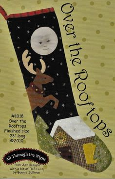Wool Applique Pattern, Over the Rooftops, Christmas Stocking, Christmas Decor, Holiday Stocking, Reindeer, Bonnie Sullivan PATTERN ONLY, www.farmersattic.etsy.com, $8.99