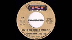 Joe Quarterman & Free Soul - (I Got) So Much Trouble In My Mind Part 1 - GSF Records - 1972 Funk 45