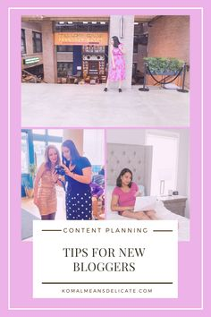 New blogger tips, planning blogger content, blogger tips, new blogger, how to be a blogger