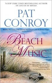 The ultimate beach reading list, including Beach Music by Pat Conroy. The Great Santini, Saga, The Prince Of Tides, Books To Read, My Books, Georgia, Beach Music, Beach Reading, Reading Lists