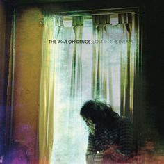 Lost in the Dream is the third studio album by American indie rock band The War on Drugs, released on March 2014 through Secretly . Vinyl Lp, Vinyl Records, Zeppelin, Rock Indie, Folk Rock, Pochette Cd, The Dream, Bon Iver, War On Drugs