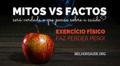 MITOS sobre EXERCÍCIO FÍSICO melhorsaude.org melhor blog de saude