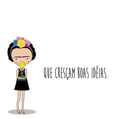 A semana toda! To grow good ideas. Good Vibes, Women Empowerment, Girl Power, Pin Up, Clip Art, Good Things, Messages, Thoughts, Motivation
