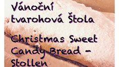 Christmas sweet candy bread | Vánoční štola  PK stuff&fun - YouTube - YouTube