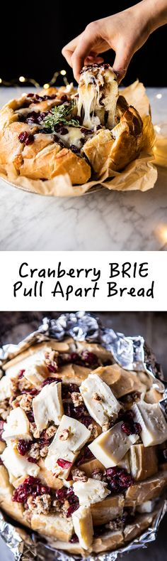 Low Carb Recipes To The Prism Weight Reduction Program Cranberry Brie Pull Apart Bread Hbharvest Finger Food Appetizers, Appetizers For Party, Appetizer Recipes, Tapas, Pull Apart Bread, Half Baked Harvest, Christmas Cooking, Homemade Christmas, Mets