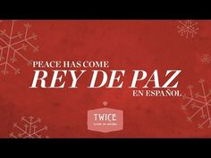 TWICE - Rey de paz (Hillsong Worship - Peace has come en español) (Video oficial) - YouTube