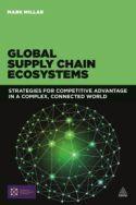 Buy Global Supply Chain Ecosystems: Strategies for Competitive Advantage in a Complex, Connected World by Mark Millar and Read this Book on Kobo's Free Apps. Discover Kobo's Vast Collection of Ebooks and Audiobooks Today - Over 4 Million Titles! Global Supply Chain Management, Global Business, Book Summaries, Classic Books, Vulnerability, Case Study, Finance, World, Mark Millar