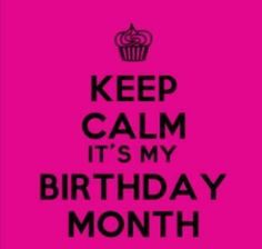 It is my bday Birthday Month Quotes, Its My Birthday Month, Happy Birthday, Birthday Ideas, Keep Clam, Keep Calm Quotes, Real Talk, Best Quotes, Bible Verses